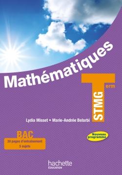 Mathématiques Terminale STMG - Livre élève grand format - Ed. 2013