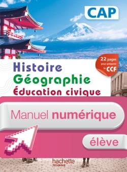 Histoire Géographie CAP - Manuel numérique élève simple - Ed. 2014