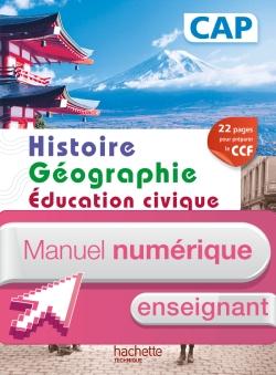 Histoire Géographie CAP - Manuel numérique enseignant simple - Ed. 2014