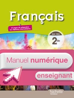 Français 2de Bac pro - Manuel numérique enseignant simple - Ed. 2014