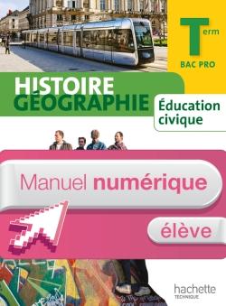 Histoire Géographie Terminale Bac Pro - Manuel numérique élève simple - Ed.2014