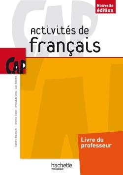 Activités de Français CAP - Livre professeur - Ed. 2014