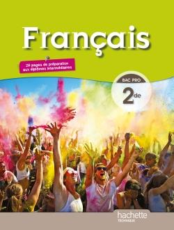 Français 2de Bac pro - Livre élève format compact - Ed. 2014
