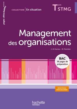En situation Management des organisations Terminale STMG - Livre élève - Ed. 2013