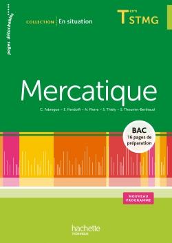 Mercatique Terminale STMG - Livre de l'élève consommable - Ed. 2013