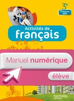 Activités de Français 3e Enseignement adapté - Manuel numérique élève - Ed. 2014