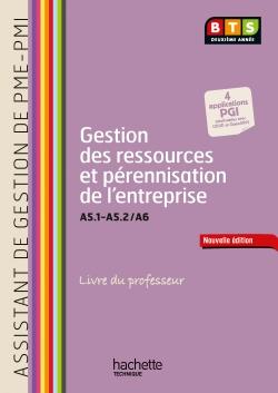 Gestion ressources (A5.1, A5.2, A6), BTS AG PME-PMI - Livre professeur avec CD - Ed. 2014
