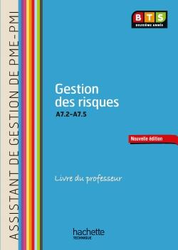 Gestion des risques (A7.2 à A7.5) BTS ASSISTANT PME-PMI - Livre professeur - Ed. 2014