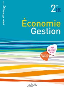 Economie et Gestion 2de Bac Pro - Livre élève - Ed. 2014
