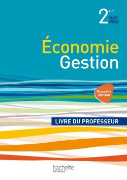 Economie et Gestion 2de Bac Pro - Livre professeur - Ed. 2014