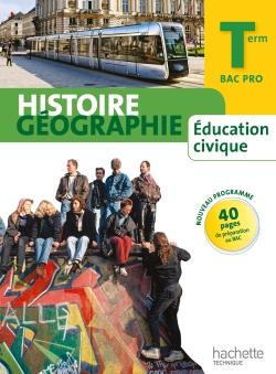 Histoire Géographie Terminale Bac Pro - Livre élève Grand format - Ed.2014