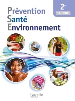 Prévention Santé Environnement 2de Bac pro - Livre élève - Ed. 2014