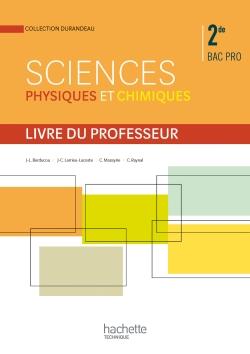 Sciences physiques et chimiques 2de Bac Pro - Livre professeur - Ed.2014