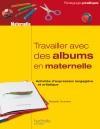 Travailler avec des albums en maternelle