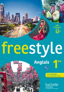 Freestyle Première - anglais - Livre de l'élève - Edition 2015