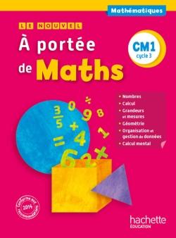 Le Nouvel A portée de maths CM1 - Livre élève - Ed. 2015