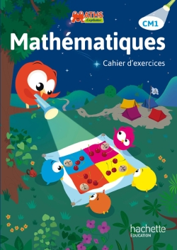 Maths Explicites CM1 - Cahier d'exercices - Edition 2015