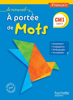 Le Nouvel A portée de mots - Français CM1 - Manuel numérique simple enseignant - Ed. 2015