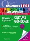 Objectif Concours IFSI Annales - L'épreuve de Culture Générale