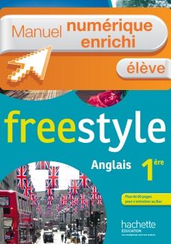 Manuel numérique Freestyle anglais Première - Licence élève enrichie - Edition 2015