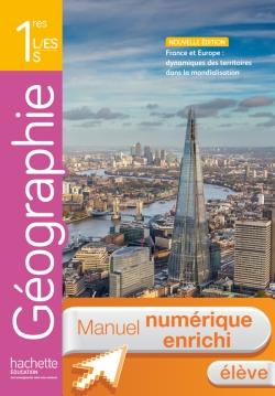 Manuel numérique Géographie 1re ES / L / S - Licence élève enrichie - Edition 2015