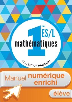 Manuel numérique Mathématiques Barbazo 1re ES/L - Licence élève enrichie - Edition 2015