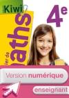Version numérique enseignant Cahier de maths Kiwi 4e - Edition 2015