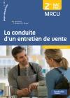 La conduite d'un entretien de vente 2de Bac Pro - Livre élève - Ed. 2015