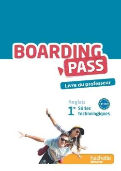 Boarding pass 1re séries technologiques - Livre du professeur - Ed. 2015