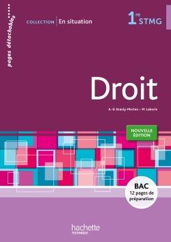 En situation Droit 1re STMG - Livre élève consommable - Ed. 2015