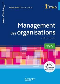 En situation Management des organisations 1re STMG - Livre élève consommable - Ed. 2015