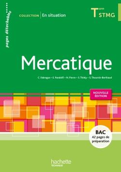 EN SITUATION Mercatique Terminale STMG - Livre de l'élève consommable - Ed. 2015