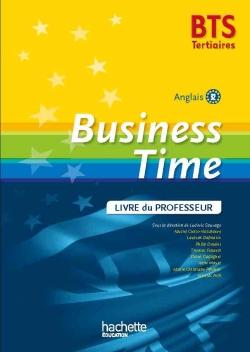 Business Time BTS Tertiaire - Livre du professeur - Ed. 2015