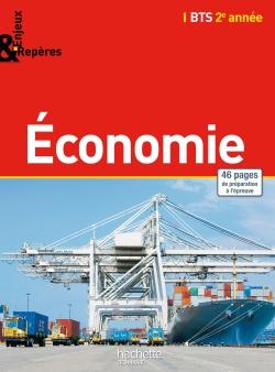 Enjeux et Repères Economie BTS 2e année - Livre élève - Ed. 2015