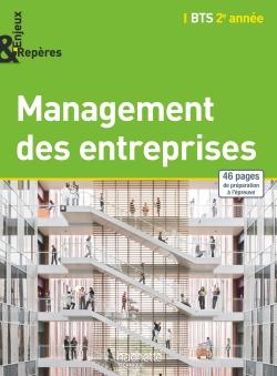 Enjeux et Repères Management des entreprises BTS 2e année - Livre élève - Ed. 2015