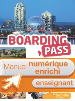 Boarding pass1re séries technologiques - Manuel numérique enseignant enrichi - Ed. 2015