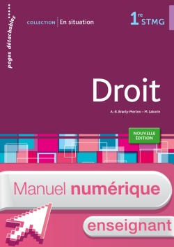 En situation Droit 1re STMG - Manuel numérique enseignant simple - Ed. 2015