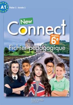New Connect 6e - anglais - Fichier pédagogique - Edition 2015