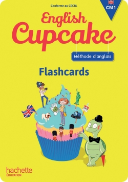 Anglais CM1 - Collection English Cupcake - Flashcards - Ed. 2016