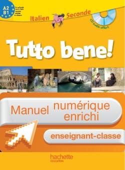 Manuel numérique enseignant-classe Tutto bene 2de - Italien - Edition 2010