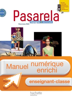 Manuel numérique espagnol Pasarela Terminale - Licence enseignant enrichie - Edition 2012
