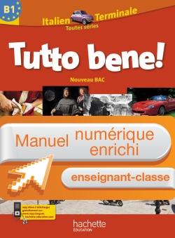 Manuel numérique italien Tutto bene Terminale - Licence enseignant-classe - Edition 2012