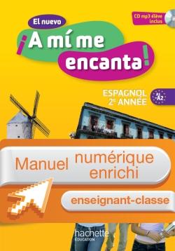 Manuel numérique espagnol El nuevo A mi me encanta 2e a - Licence enseignant - Edition 2013