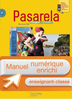 Manuel numérique espagnol Pasarela Première - Licence enseignant - Edition 2013