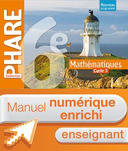 Manuel numérique Phare mathématiques cycle 3 / 6e - Licence enrichie enseignant - éd. 2016