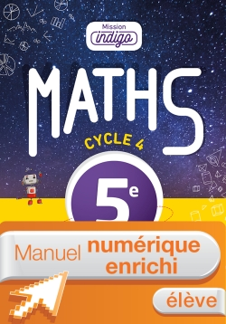 Manuel numérique Mission Indigo mathématiques cycle 4 / 5e - Licence enrichie élève - éd. 2016