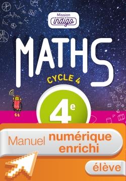 Manuel numérique Mission Indigo mathématiques cycle 4 / 4e - Licence enrichie élève - éd. 2016