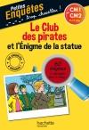 Le Club des pirates et l'Enigme de la statue CM1 et CM2