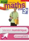 Version numérique enseignant Cahier de maths Kiwi cycle 4 / 3e - éd. 2016