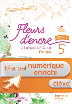 Manuel numérique Fleurs d'encre français cycle 4 / 5e - Licence enrichie élève - éd. 2016